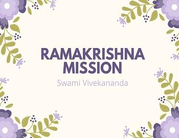 Swami Vivekananda gk - Swami Vivekananda & Ramakrishna Mission