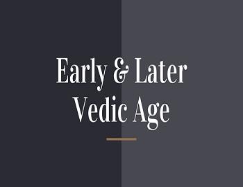 vedic age gk - Vedic Age
