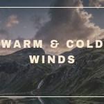 Warm and Cold Winds