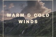 Important Warm and Cold Winds