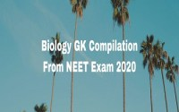 Biology GK Compilation From NEET Exam 2020