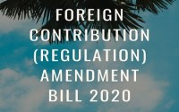 Foreign Contribution (Regulation) Amendment Bill 2020