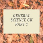 General Science GK Part 1