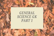 General Science GK Part 1
