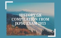 History GK Compilation from JKPSC Exam 2013