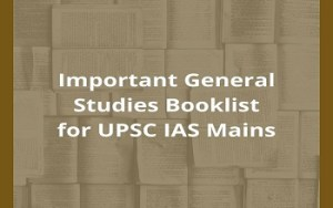 Must-Read General Studies Booklist for UPSC IAS Mains