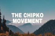 The Chipko Movement (1973): Environmental Movement In India