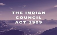The Indian Council Act 1909