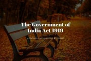 Montagu-Chelmsford Reforms or the Government of India Act 1919