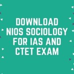 Download NIOS Sociology For IAS and CTET Exam