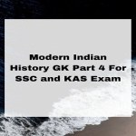 Modern Indian History GK Part 4 For SSC and KAS Exam
