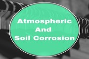 Atmospheric And Soil Corrosion