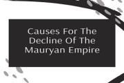 Causes For The Decline Of The Mauryan Empire