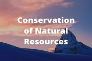 Conservation of Natural Resources