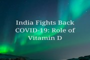 India Fights Back COVID-19: Role of Vitamin D