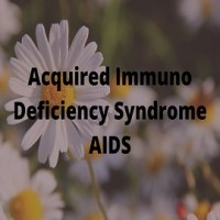 Acquired Immuno Deficiency Syndrome (AIDS)