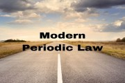 Modern Basis of Classification of Elements- Modern Periodic Law