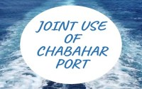 Joint Use of Chabahar Port