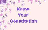 Know Your Constitution