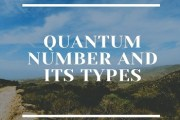 Quantum Number and its Types