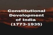Constitutional Development of India (1773-1935)