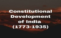 Constitutional Development of India (1773-1935)