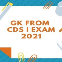 GK From CDS I EXAM 2021