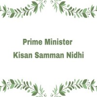 Prime Minister Kisan Samman Nidhi