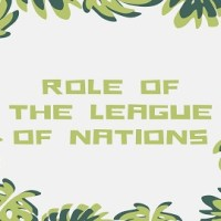 Role of the League of Nations