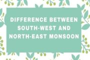 Difference Between South-west and North-east Monsoon