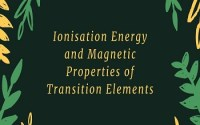 Ionisation Energy and Magnetic Properties of Transition Elements