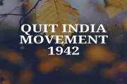 Quit India Movement 1942 or Bharat Choro or August Revolution or August Kranti