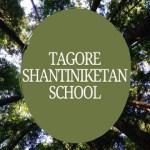 Tagore Shantiniketan School