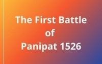 The First Battle of Panipat