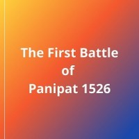 The First Battle of Panipat 1526