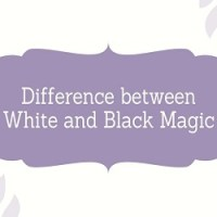 What is Magic? Difference between White and Black Magic