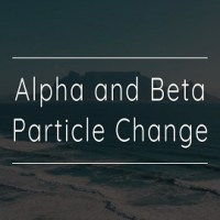 Alpha and Beta Particle Change