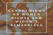 Gandhi Views on Women Rights and Widow's Remarriage