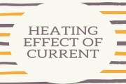 Heating Effect of Current or Joule's Law