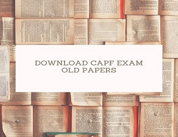 download capf exam old papers - UPSC CAPF Examination – Previous Year Papers