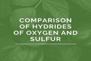 Comparison of Hydrides of Oxygen and Sulfur