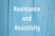 Resistance and Resistivity of a Conductor