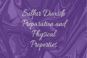 Sulfur Dioxide Preparation and Physical Properties