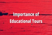 Essay on Importance of Educational Tours or Travelling as a Means of Education