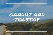 Gandhi and Tolstoy