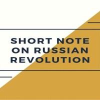 Short Note on Russian Revolution