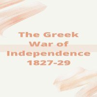 The Greek War of Independence 1827-29