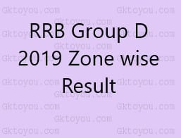RRB Group D 2019 Zone wise Result