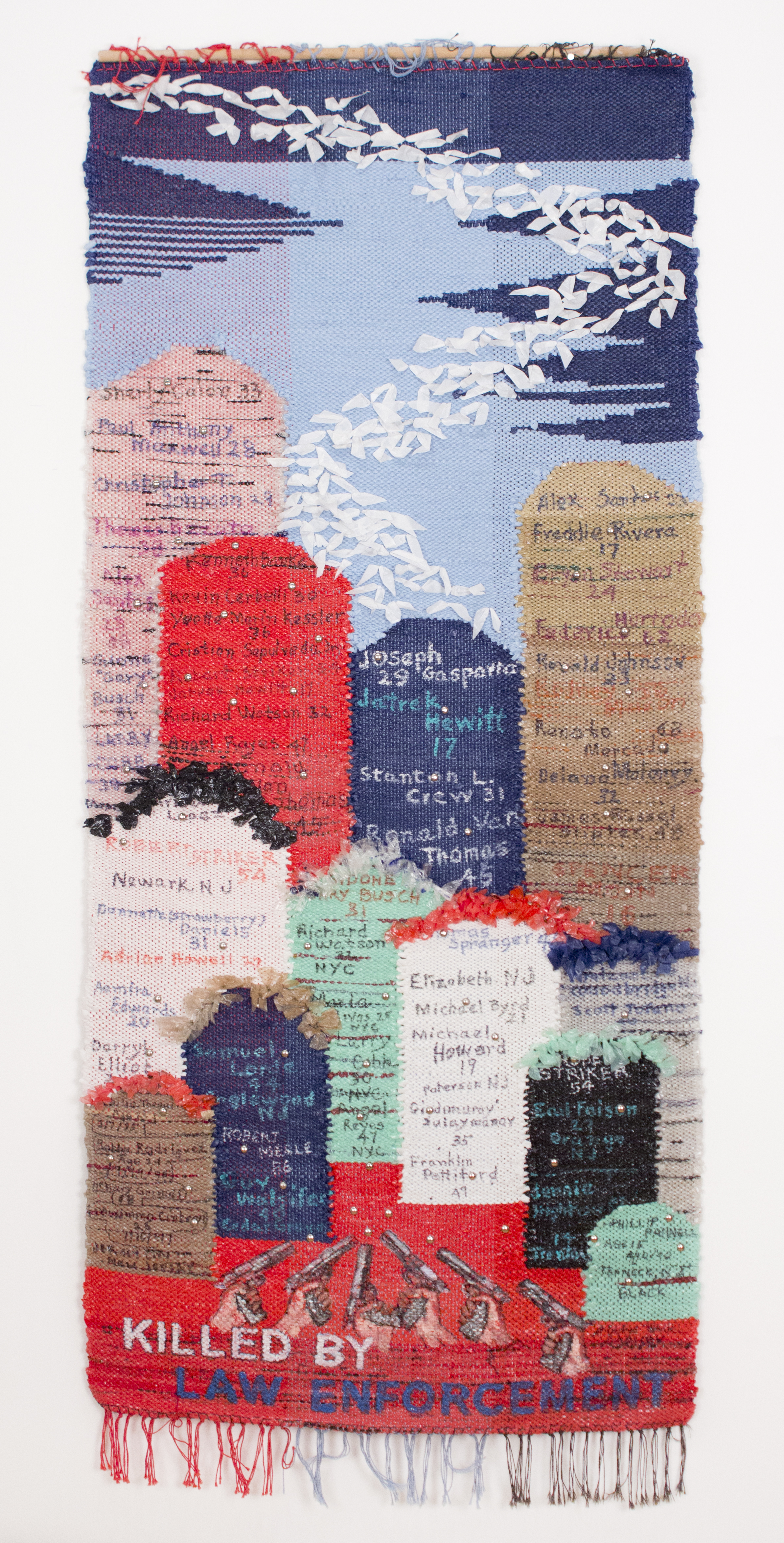 """""""Killed by Law Enforcement"""" 2013, Woven Plastic and Acrylic, 64.5x27.5IN"""