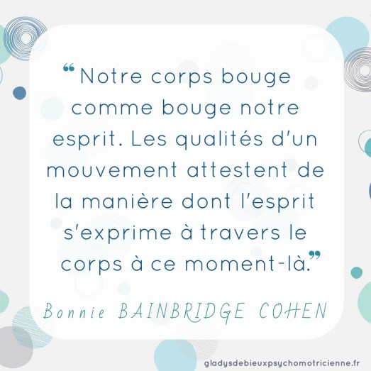 citation inspirante Bainbridge Cohen - corps mouvement esprit